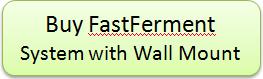 Order FastFerment System
